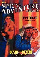 Spicy-Adventure Stories, June 1936 (Vol. 4, No. 3) Spice Adventure Stories Features Death In The Desert