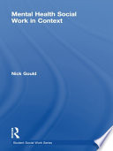 Mental Health Social Work In Context : in mental health services in recent years...