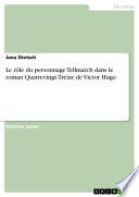 Le r  le du personnage Tellmarch dans le roman Quatrevingt Treize de Victor Hugo