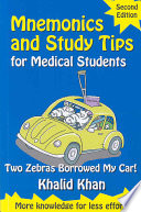 Mnemonics and Study Tips for Medical Students  Second Edition  Two Zebras Borrowed My Car