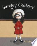 Sunday Chutney