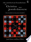 The Intellectual Foundations of Christian and Jewish Discourse
