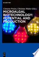 Microalgal Biotechnology  Potential and Production