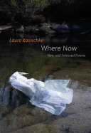 Where Now  New and Selected Poems