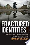 Fractured Identities
