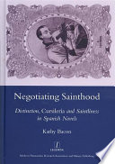 Negotiating Sainthood