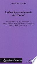 L   ducation sentimentale chez Proust