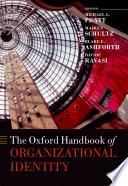 The Oxford Handbook of Organizational Identity
