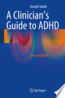 A Clinician   s Guide to ADHD