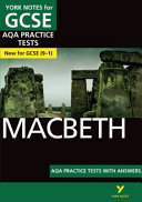 Macbeth AQA Practice Tests  York Notes for GCSE  9 1