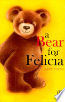 A Bear for Felicia Eyes And A Black Nose