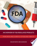 An Overview Of Fda Regulated Products