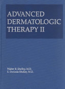 Advanced Dermatologic Therapy II