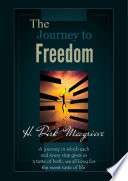 The Journey To Freedom Book One