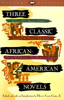 Three Classic African American Novels
