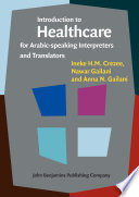Introduction to Healthcare for Arabic speaking Interpreters and Translators
