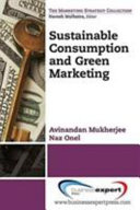 Sustainable Consumption and Green Marketing