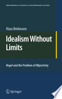 Idealism Without Limits