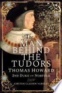 The Man Behind the Tudors Book PDF