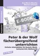 Peter & der Wolf fächerübergreifend unterrichten