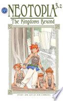 Neotopia Volume 3 The Kingdoms Beyond  2