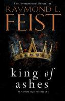 King Of Ashes The Firemane Saga Book 1