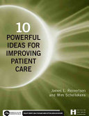 10 Powerful Ideas For Improving Patient Care