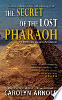 The Secret Of The Lost Pharaoh : suspense... arnold has written an amazing...