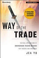 Way of the Trade, + Online Video Course Trading Algorithms And Zombie Markets It S