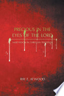 Precious In The Eyes Of The Lord