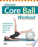 Ultimate Core Ball Workout