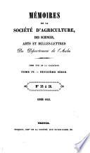 M  moires de la Soci  t   d agriculture  des sciences  arts et belles lettres du d  partement de l Aube
