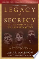 Legacy of Secrecy Mainly On Government Documents From The National