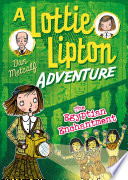 The Egyptian Enchantment A Lottie Lipton Adventure