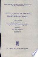 Leo Baeck Institute New York Bibliothek Und Archiv. Katalog