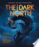 The Dark North