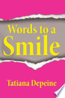 Words to a Smile