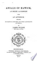 Annals of Hawick  A D  M CC XIV  A D  M DCCC XIV