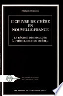 L   uvre de ch  re en Nouvelle France