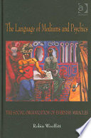 The Language of Mediums and Psychics