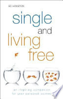 Single and Living Free