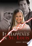It Happened in St. Louis