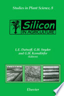 Silicon in Agriculture Of Silicon For Plant Health