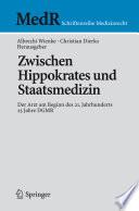 Zwischen Hippokrates und Staatsmedizin