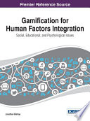 Gamification for Human Factors Integration  Social  Education  and Psychological Issues