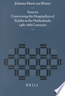 Sources concerning the hospitallers of St John in the Netherlands