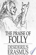 The Praise of Folly Folly During A Week At Sir Thomas
