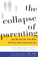The Collapse of Parenting Acclaimed Author Leonard Sax Presents Data Documenting