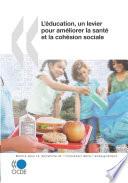 illustration La recherche et l'innovation dans l'enseignement L'éducation, un levier pour améliorer la santé et la cohésion sociale