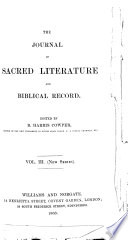 The Journal of sacred literature  ed  by J  Kitto   Continued as  The Journal of sacred literature and biblical record   Continued as  The Journal of sacred literature